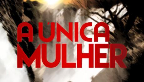 A Única Mulher