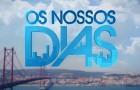 Conheça a data de estreia da segunda temporada de «Os Nossos Dias»