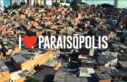 «I Love Paraisópolis» estreia em terceiro lugar