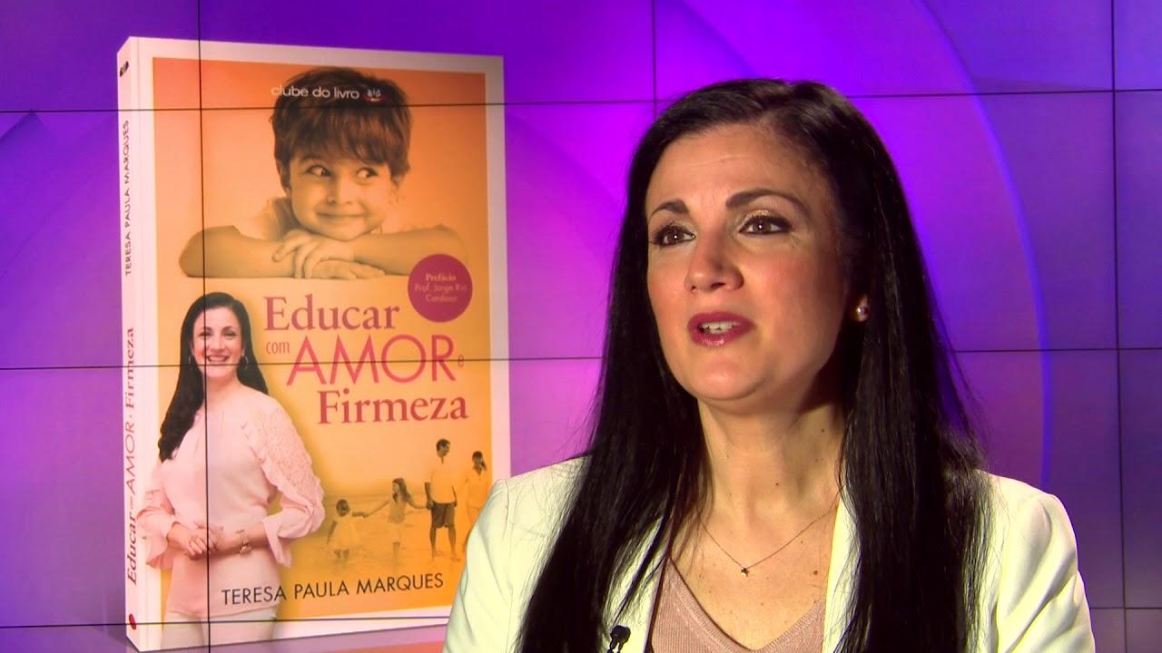 Supernanny Teresa Paula Marques Educar com Amor e Firmeza