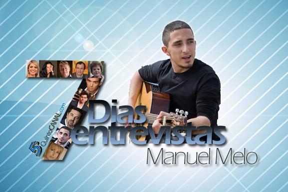 7 Dias/7 Entrevistas – Manuel Melo