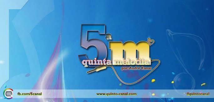 Quinta Melodia