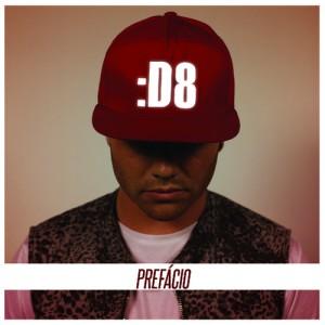 Capa do álbum de estreia de D8