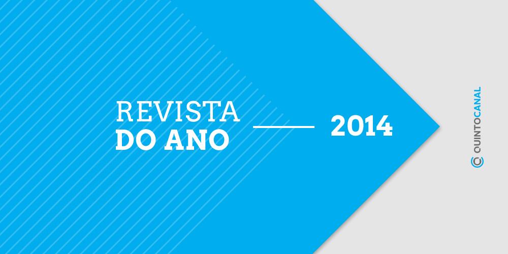 Quinto Canal: Revista do Ano 2014 – Televisão (pt. 2 – ficção nacional)
