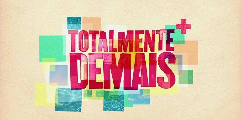 «Totalmente Demais» é a nova aposta da Globo Portugal