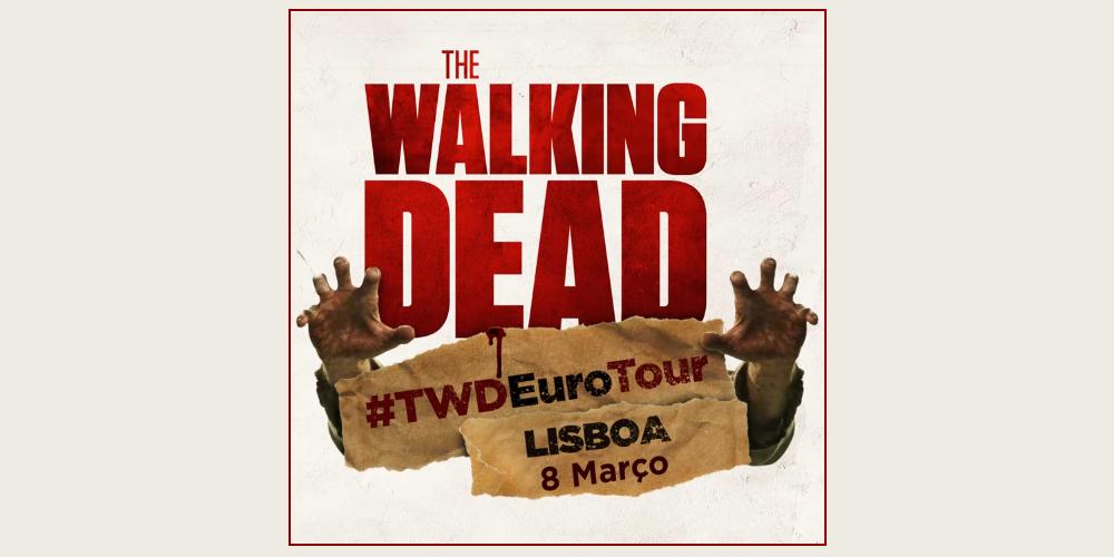 «The Walking Dead Euro Tour» passa por Lisboa em março