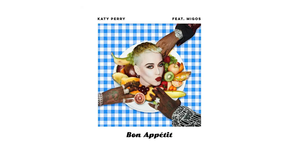Katy Perry lança oficialmente o novo single «Bon Appétit» (com vídeo)