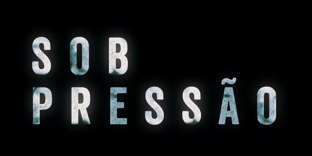 «Sob Pressão» estreia em agosto no Globo Premium
