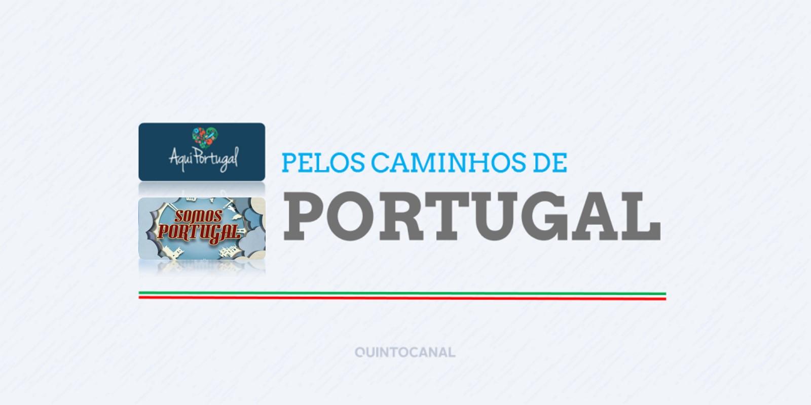 Pelos caminhos de Portugal | 24 e 25 de março