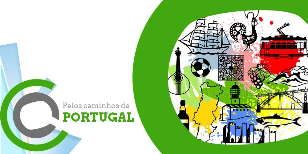 Pelos caminhos de Portugal | 02 e 03 de junho