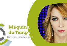 Máquina do Tempo | Madonna – Sorry