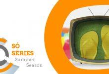 Só Séries: Novidades da Summer Season