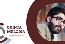 Quinta Melodia – Toque Nacional: João Couto