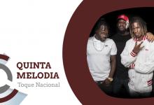 Quinta Melodia – Toque Nacional: Wet Bed Gang