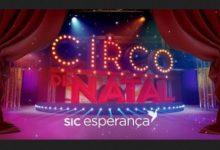 «Circo de Natal SIC Esperança» será emitido este fim-de-semana