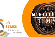Arquivo Só Séries: «Ministério do Tempo» (2017)