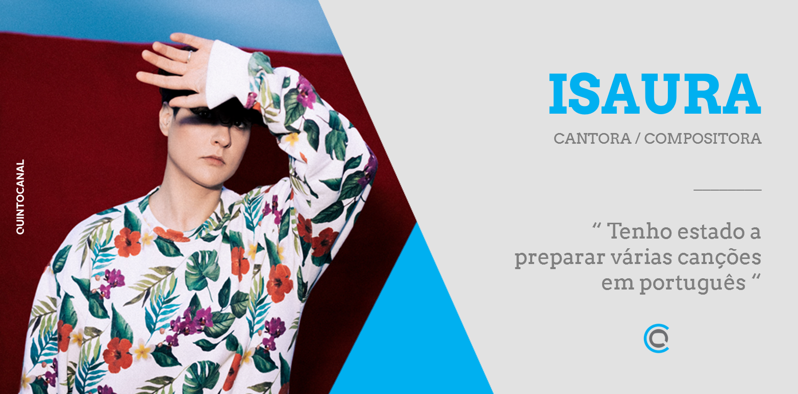 Entrevista – Isaura: «Tenho estado a preparar várias canções em português»