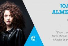 Entrevista – Joana  Almeida: «Espero conseguir fazer chegar a minha música às pessoas»