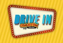 «Drive inComic Con Portugal Sessions» arrancam em junho