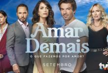 """Novo horário de """"Amar Demais"""" regista recorde de share"""