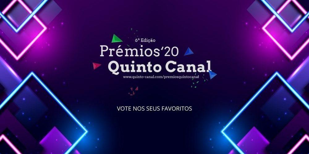 Prémios Quinto Canal 2020 Vote nos seus favoritos
