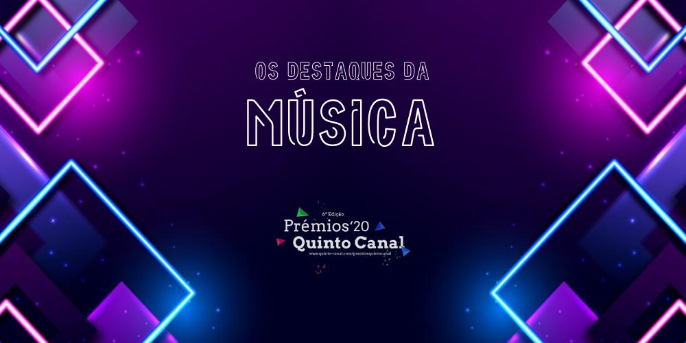 Prémios Quinto Canal QC 2020 MÚSICA