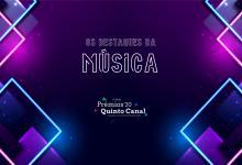 Prémios Quinto Canal 2020: Os destaques da Música
