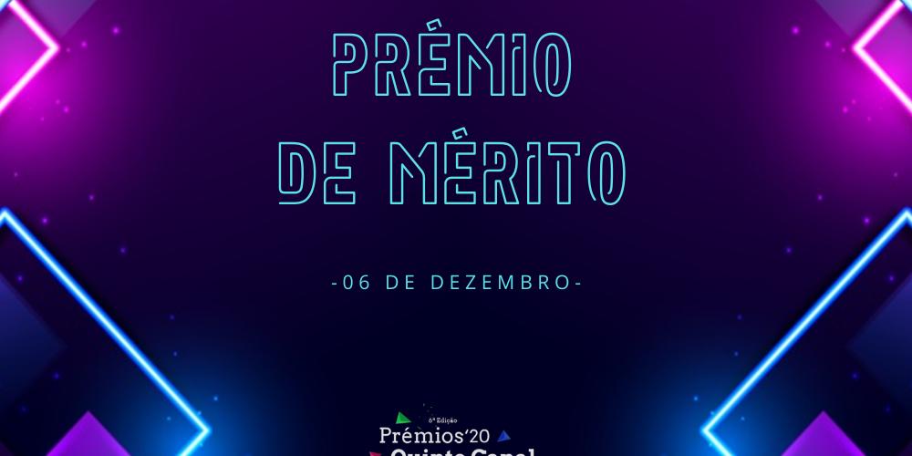Prémios QC 2020 - Prémio de Mérito