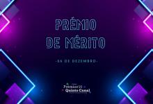 Prémios Quinto Canal 2020: Conheça os destaques do «Prémios de Mérito»