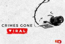 Canal ID estreia «Crimes Gone Viral»
