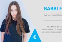 Entrevista – Babbi F: «Não temos de ser rebaixados e criticados por sermos diferentes»