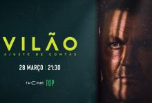 «Vilão – Ajuste de Contas» estreia em exclusivo no TVCine Top