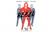 Disney+ revela data de estreia exclusiva de «Rebel»