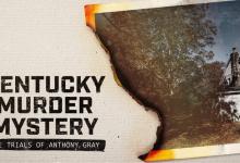 «Kentucky Murder Mystery: The Trials of Anthony Gray» estreia no ID