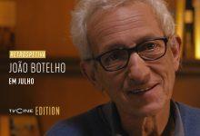 «Retrospetiva: João Botelho» é aposta do canal TVCine Edition para julho