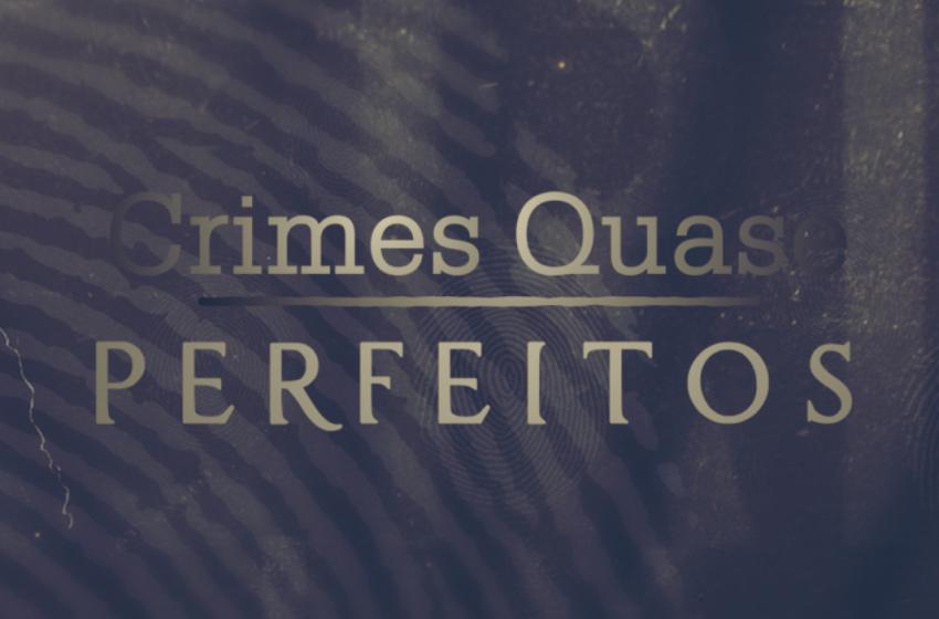 Crimes quase perfeitos