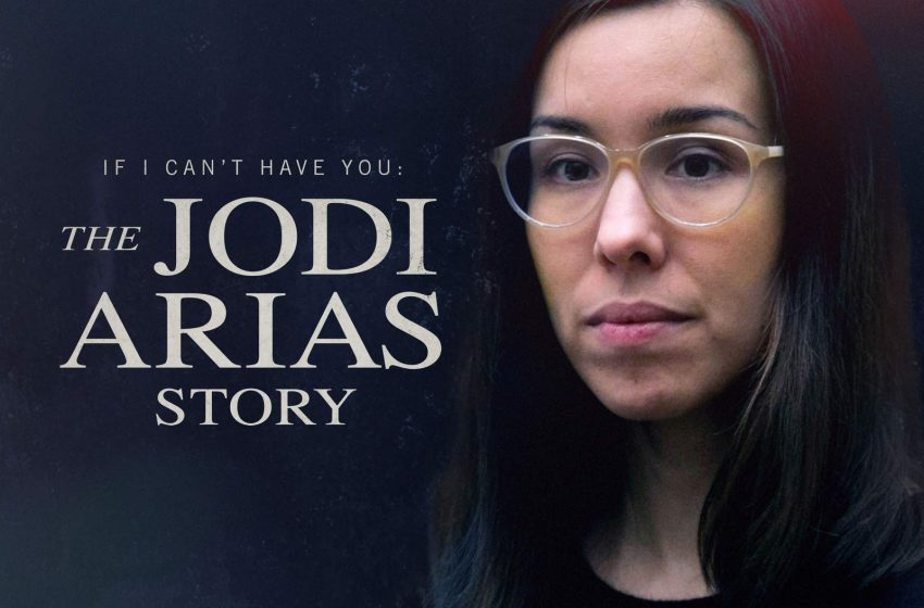 ID estreia «If I Can't Have You: The Jodi Arias Story»