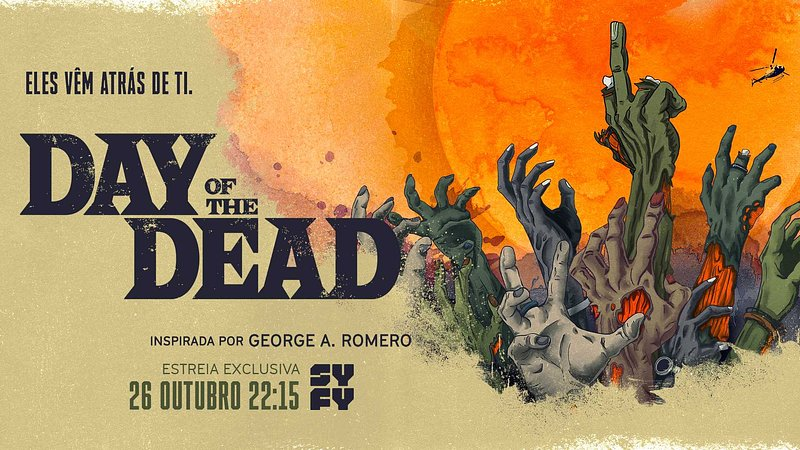 Syfy estreia a sua nova série «Day of the Dead»